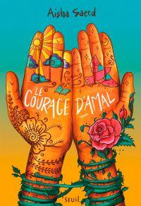 Le Courage d'Amal | Saeed, Aisha