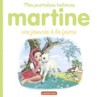 Mes premiers Martine - Une ...