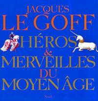 Héros et Merveilles du Moye...