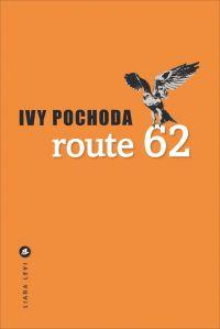 Route 62 | Pochoda, Ivy