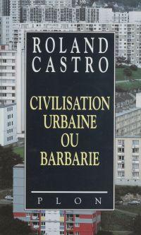 Civilisation urbaine ou bar...