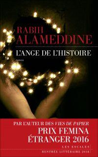 L'Ange de l'histoire | ALAMEDDINE, Rabih. Auteur