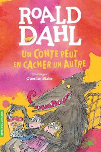 Un conte peut en cacher un autre | Dahl, Roald. Auteur