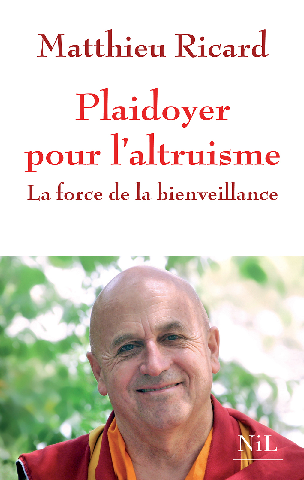 Plaidoyer pour l'altruisme   RICARD, Matthieu