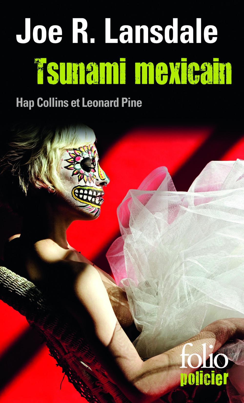 Tsunami mexicain. Une enquête de Hap Collins et Leonard Pine | Lansdale, Joe R.