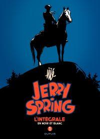 Jerry Spring - L'Intégrale Tome 1 | Jijé (1914-1980). Auteur