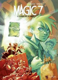 Magic 7 - Tome 9 - Le derni...
