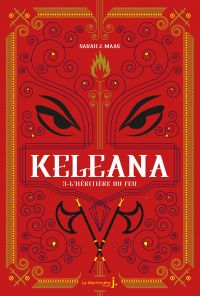 Keleana, tome 3 L'Héritière...