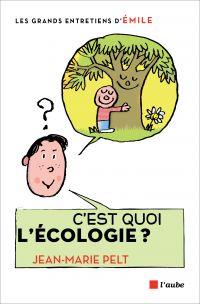 Image de couverture (C'est quoi l'écologie ?)