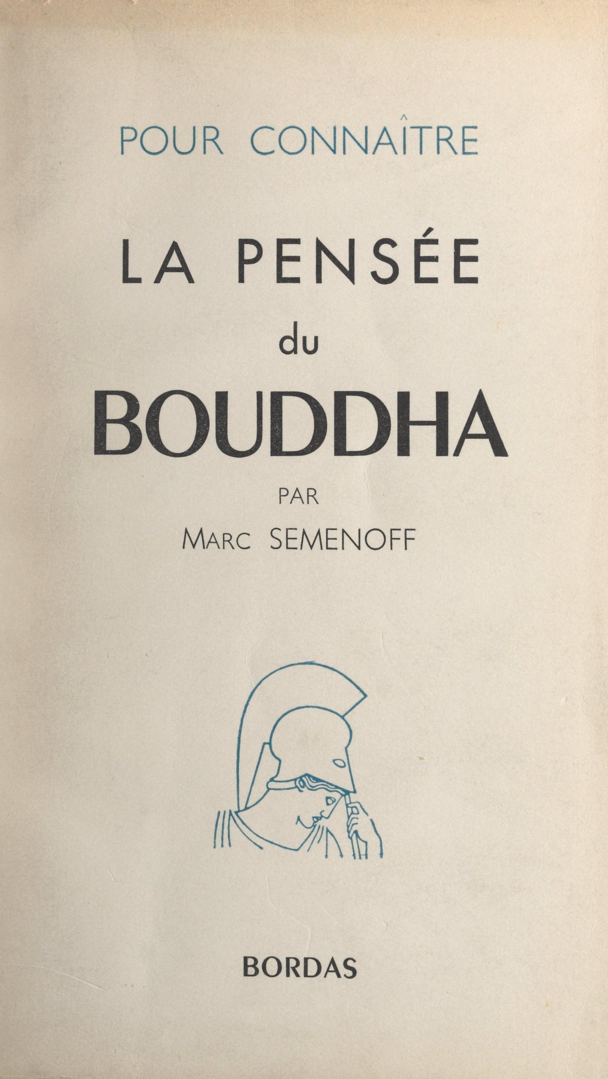 La pensée du Bouddha