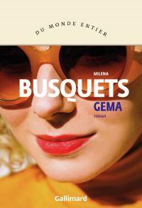 Gema | Busquets, Milena. Auteur