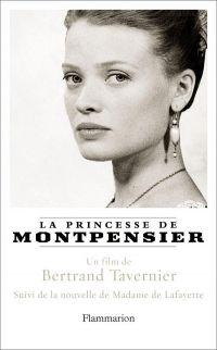 La Princesse de Montpensier | Tavernier, Bertrand (1941-2021). Auteur