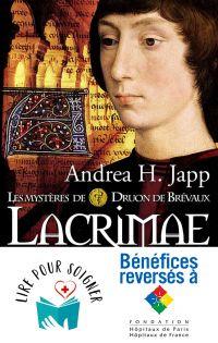Les mystères de Druon de Brévaux (Tome 2) - Lacrimae | Japp, Andrea H.. Auteur
