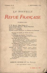 La Nouvelle Revue Française N' 45 (Septembre 1912)