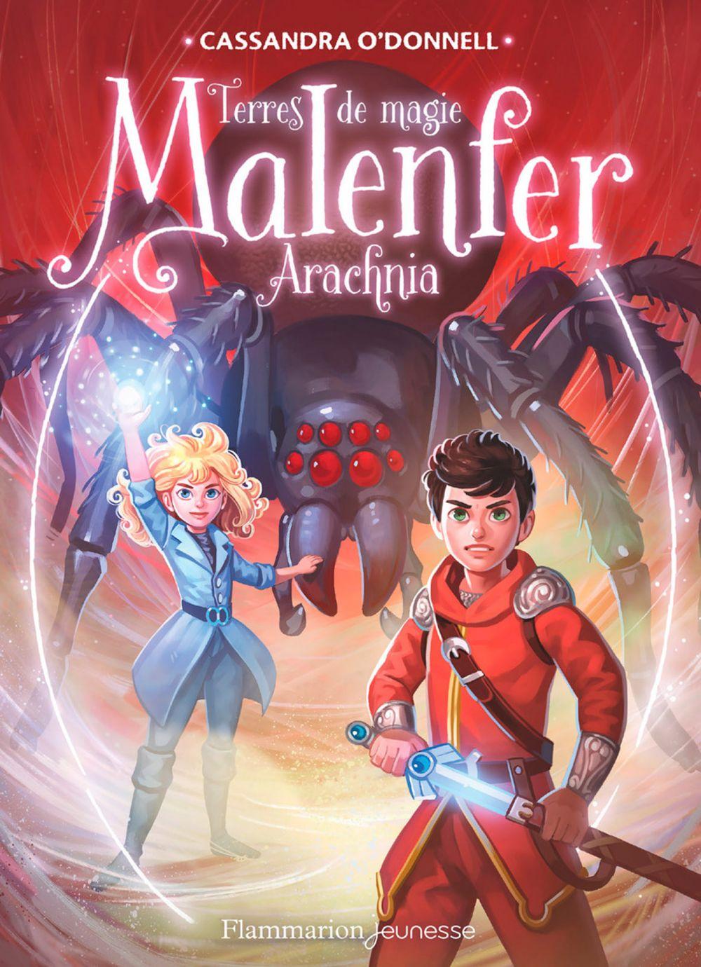 Malenfer - Terres de magie (Tome 6) - Arachnia | O'Donnell, Cassandra. Auteur