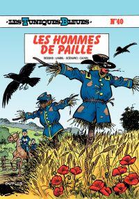Les Tuniques bleues. Volume 40, Les hommes de paille