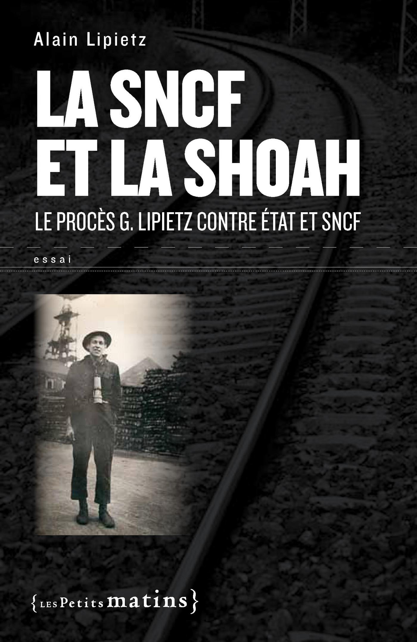 SNCF et la Shoah. Le procès...