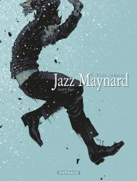 Jazz Maynard - Tome 6 - Tro...