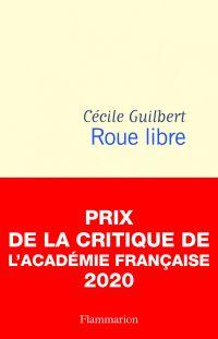 Roue libre | Guilbert, Cécile (1963-....). Auteur