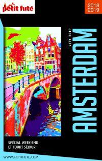 Amsterdam : spécial week-end et court séjour : 2018-2019