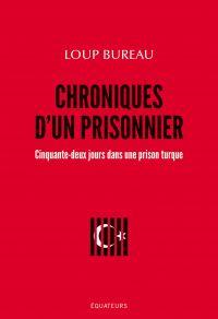 Chroniques d'un prisonnier....
