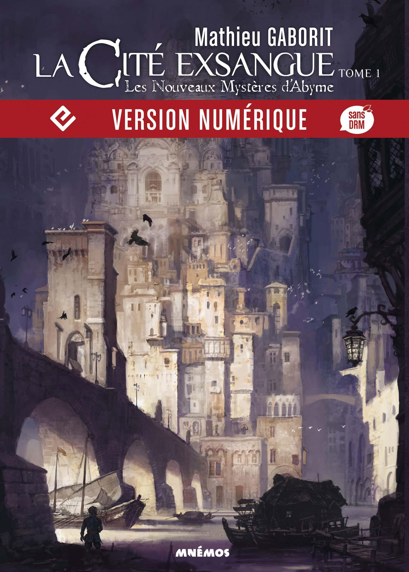 La Cité exsangue, tome 1