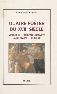 Quatre poètes du XVIIe siècle