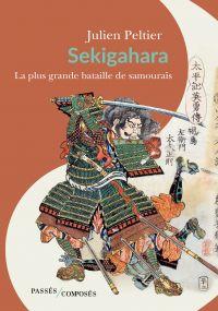 Sekigahara, la plus grande bataille de samouraïs
