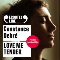 Love Me Tender | Debré, Constance. Auteur