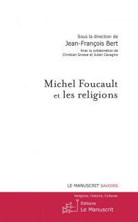 Michel Foucault et les reli...