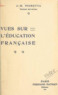 Vues sur l'éducation française