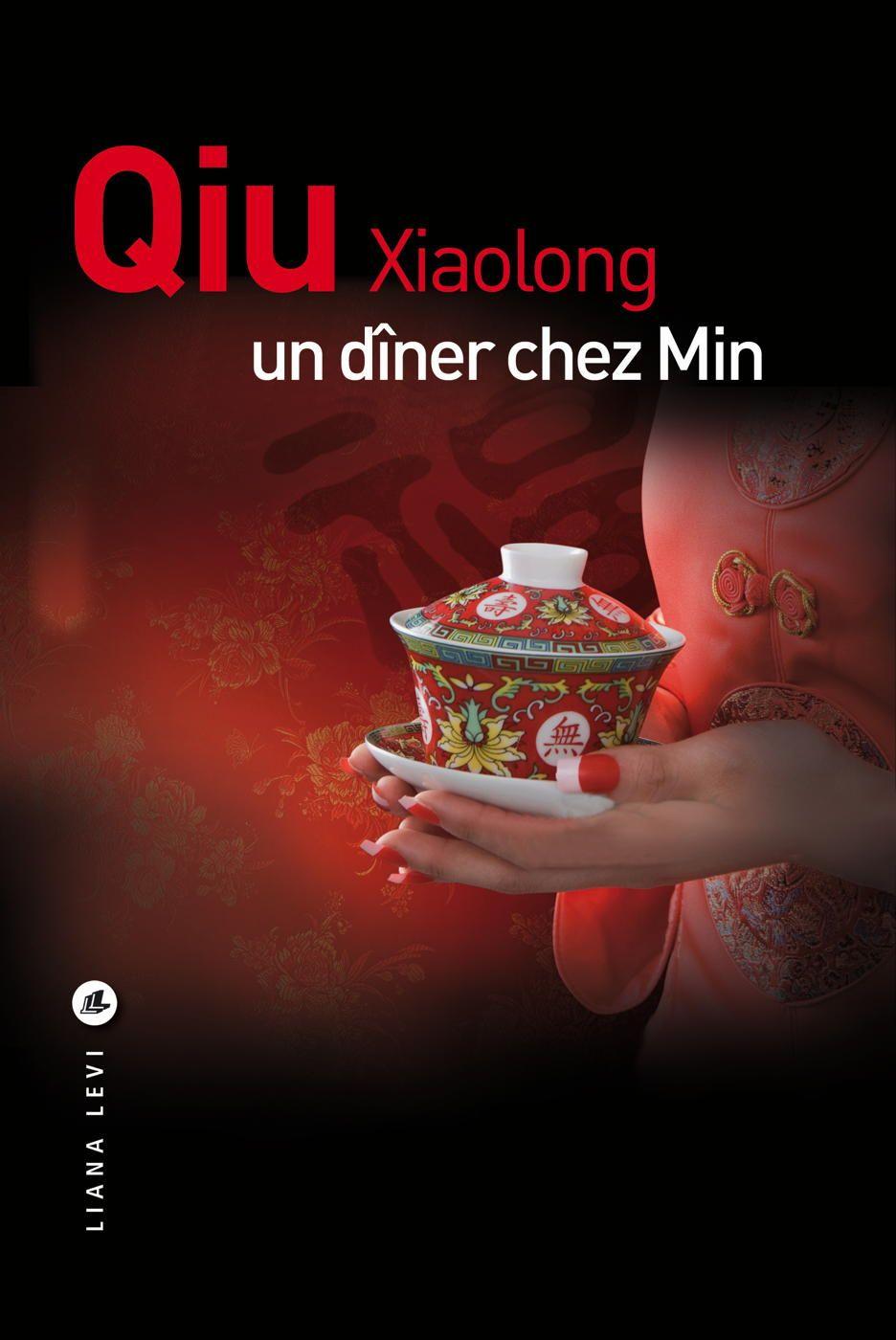 Un dîner chez Min | Qiu, Xiaolong. Auteur