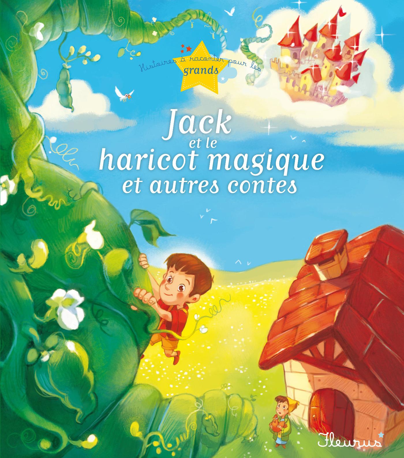 Jack et le haricot magique et autres contes