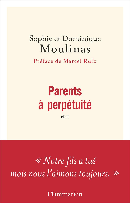 Parents à perpétuité | Moulinas, Dominique