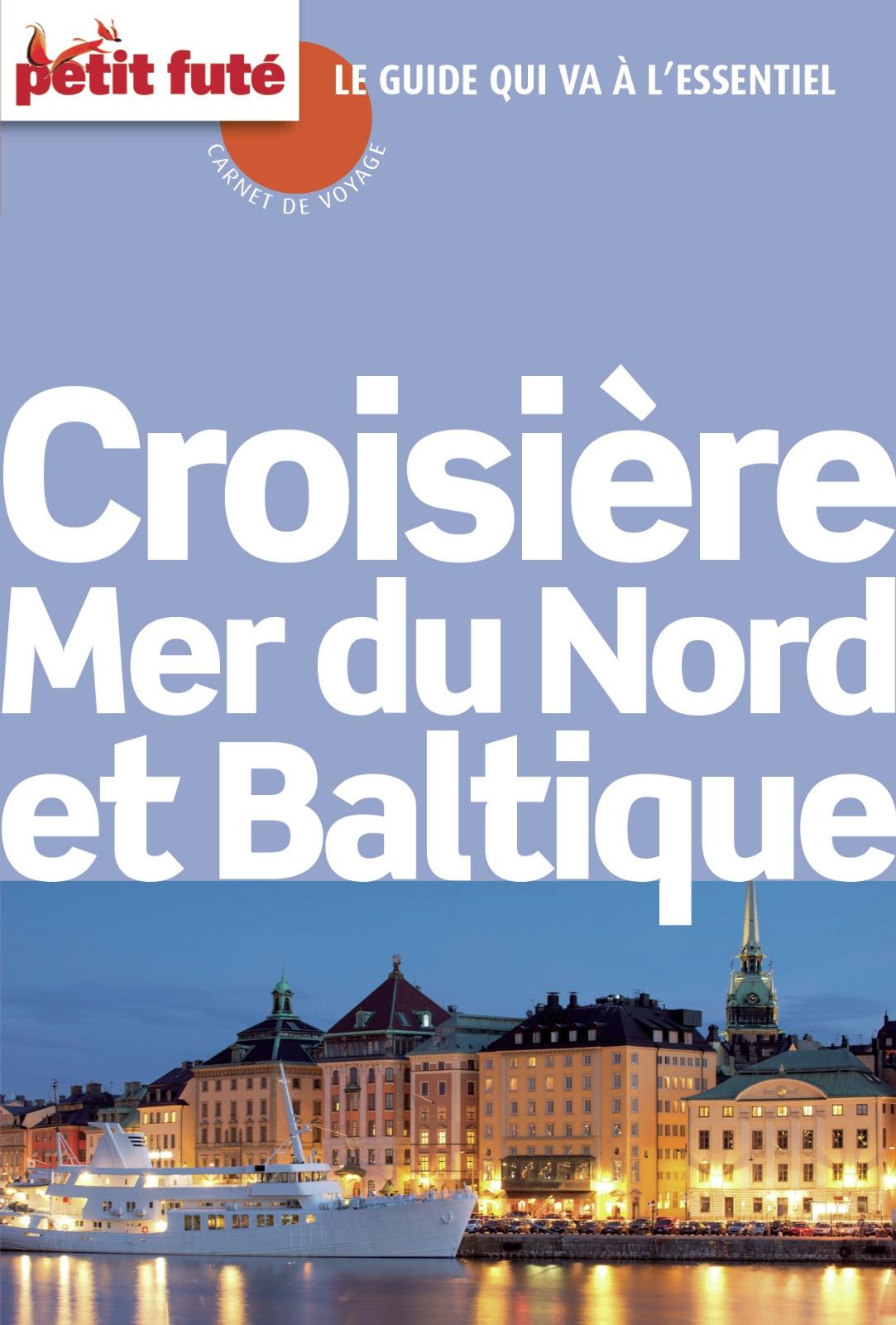 Croisi?re Mer du Nord & baltique. Baltique 2015 Carnet Petit Fut?