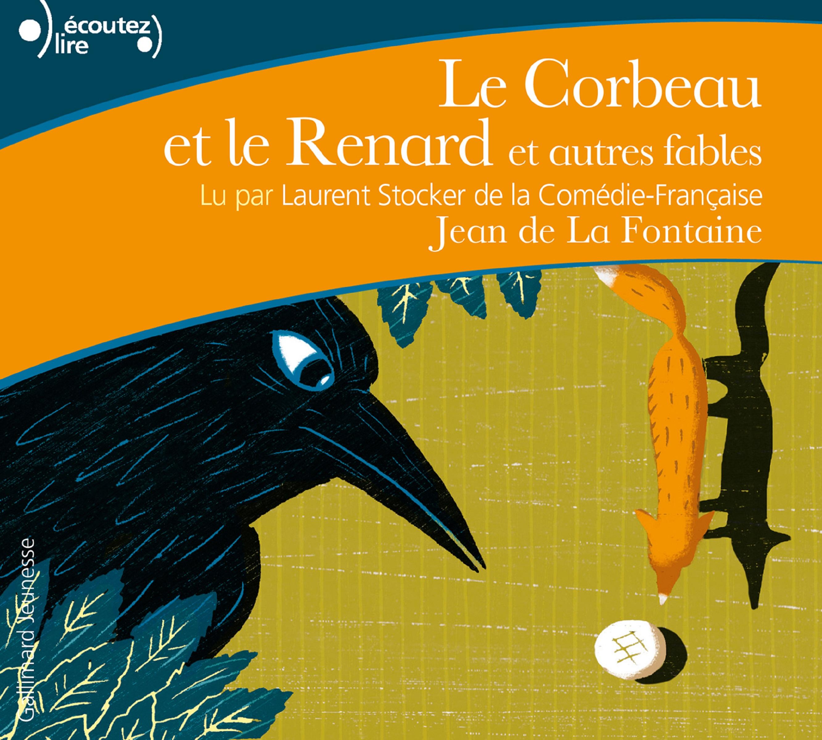 Le Corbeau et le Renard et autres fables