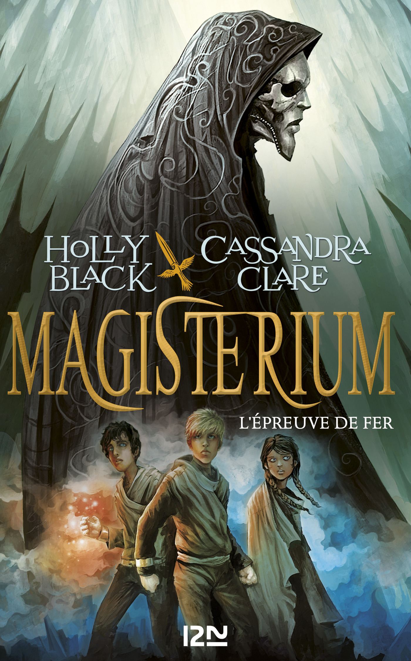 Magisterium - tome 1 : L'épreuve de fer | BLACK, Holly