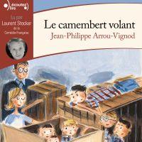 Histoires des Jean-Quelque-Chose (Tome 2) - Le camembert volant