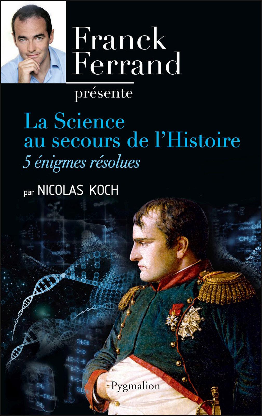 La Science au secours de l'Histoire