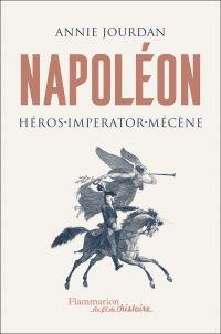 Napoléon. Héros - Imperator...