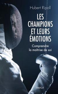 Les champions et leurs émotions