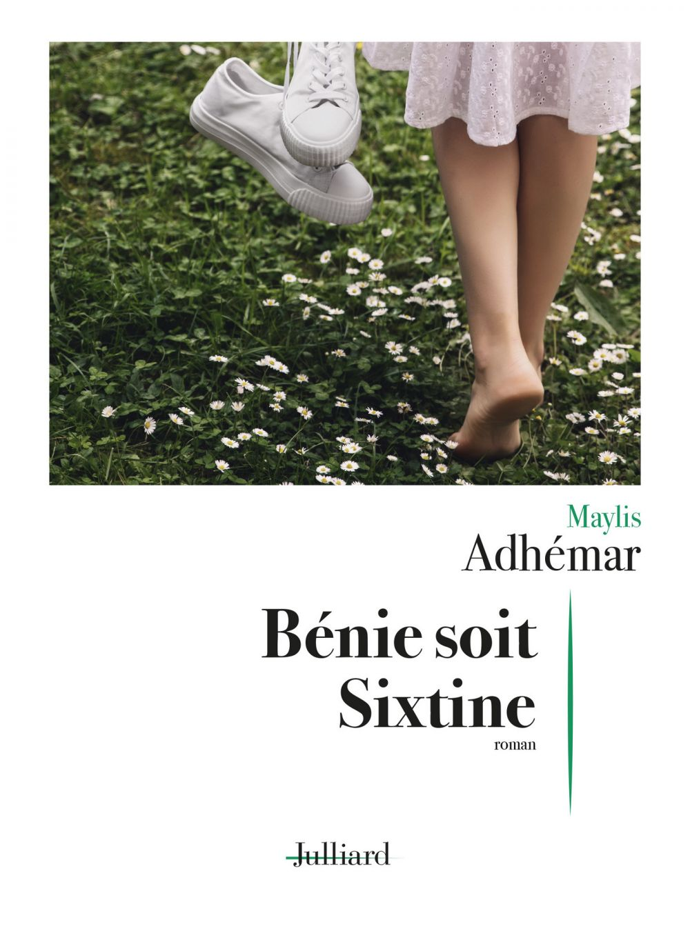 Bénie soit Sixtine | ADHÉMAR, Maylis. Auteur