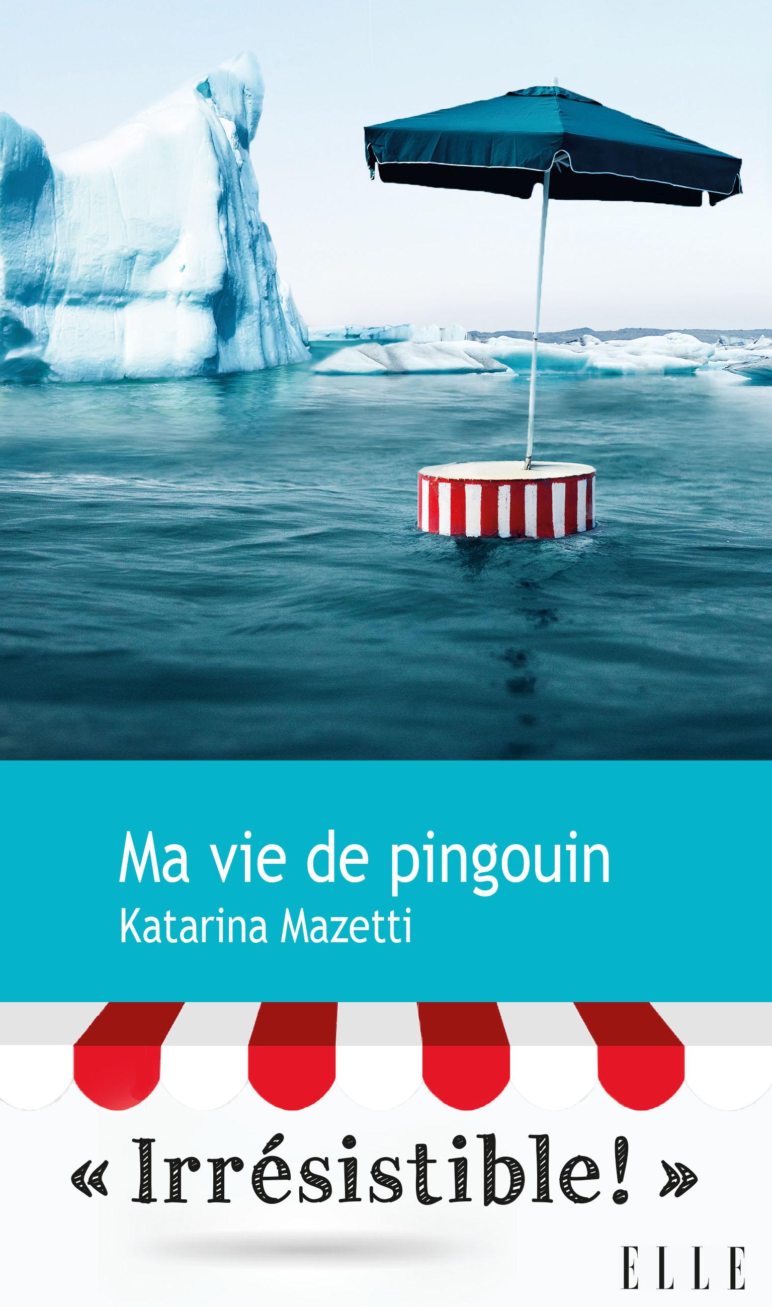 Ma vie de pingouin | Mazetti, Katarina