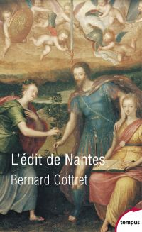 L'édit de Nantes | Cottret, Bernard (1951-2020). Auteur