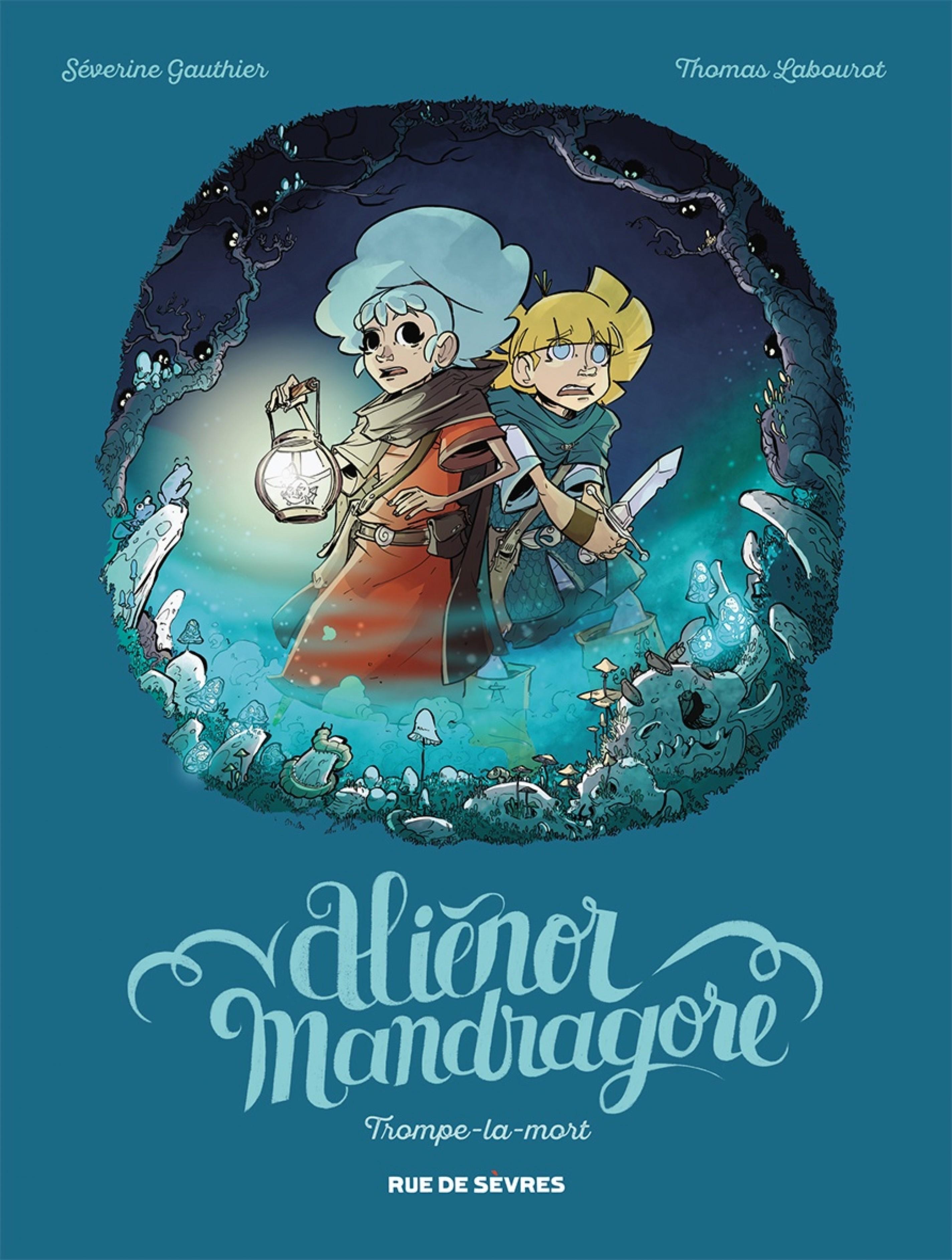 Aliénor Mandragore - Tome 2 - Trompe la mort