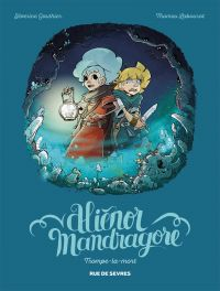 Aliénor Mandragore - Tome 2...