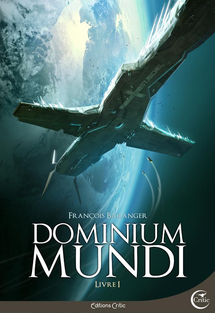 Dominium Mundi - Livre I