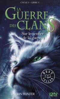 La guerre des clans tome 5 | POURNIN, Cécile. Contributeur