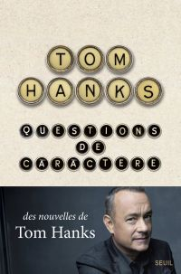 Questions de caractère | Hanks, Tom