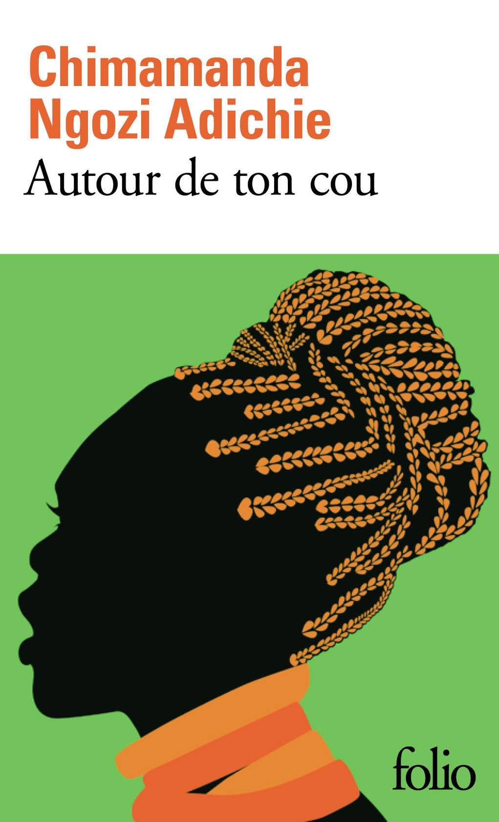 Autour de ton cou | Adichie, Chimamanda Ngozi